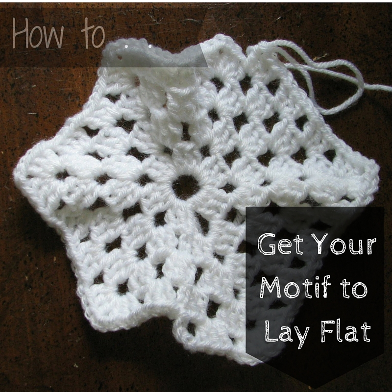 Tips for How to Get Your Motif to Lay Flat