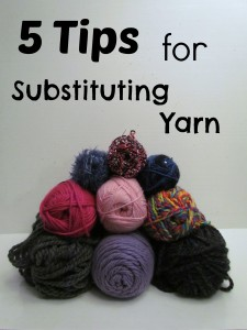 5 Tips for Yarn Substitution