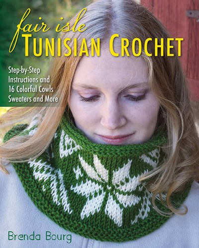 Fair Isle Tunisian Crochet Book Review Ambassador Crochet