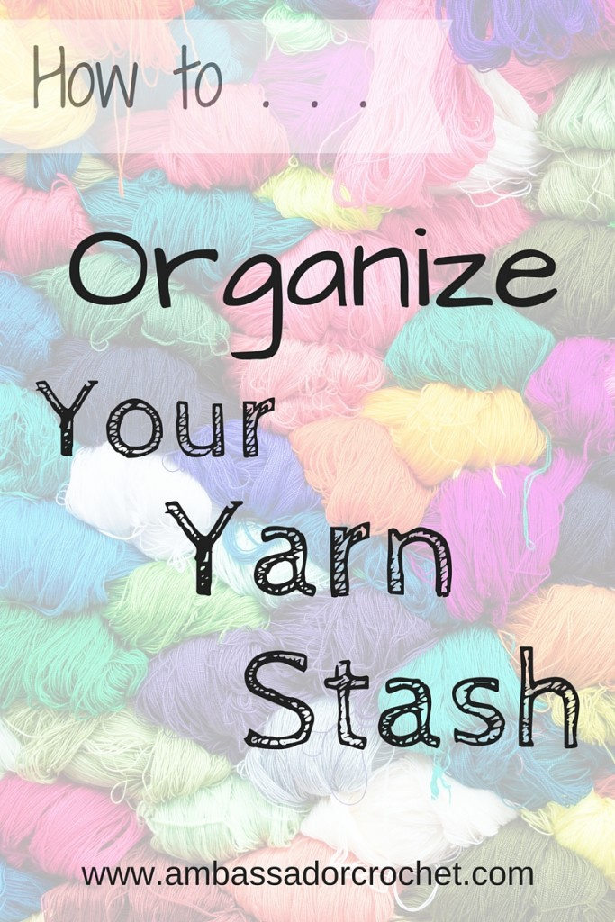 How to Organize Your Yarn Stash in 4 Easy Steps
