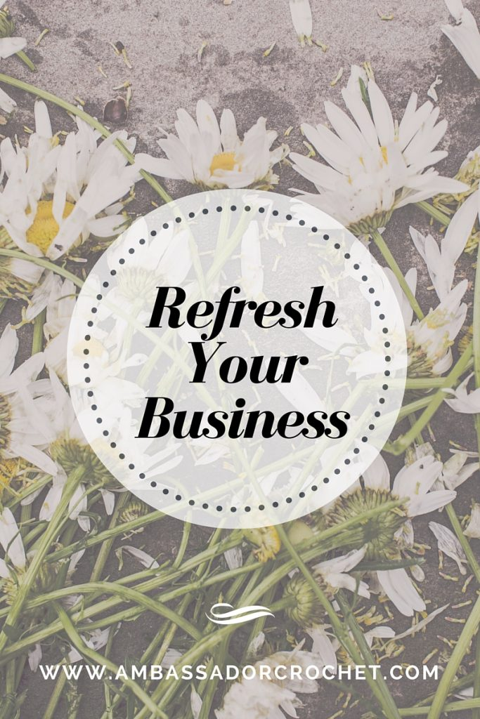 Refresh Your Business - Simple Steps to refresh when you really just want to start over.